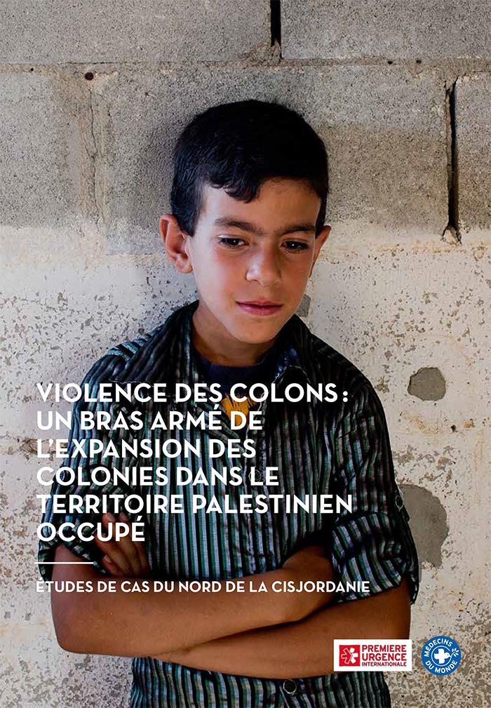 Rapport_Palestine_Violence des colons_un_bras_armé_de_l_expansion_des_colonies_dans_le_territoire_palestinien_occupé-1