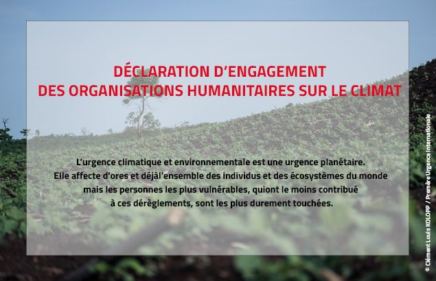 Déclaration d'engagement des organisations humanitaires sur le climat