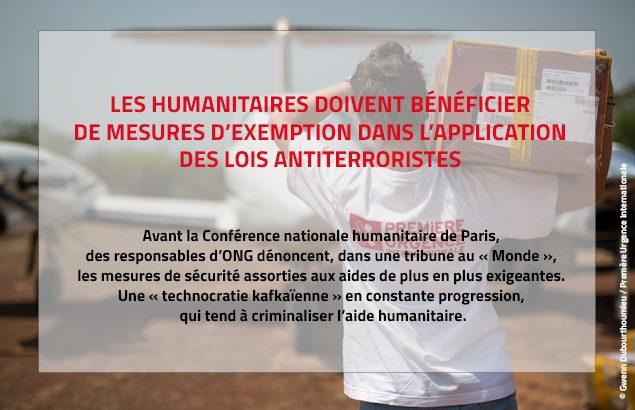 les humanitaires doivent bénéficier de mesures d'exemption dans l'application des lois antiterroristes